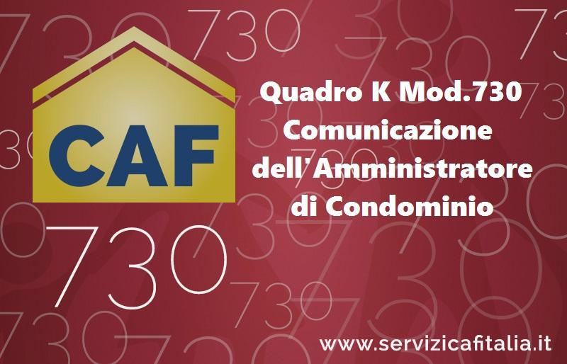 Quadro K Modello 730 Comunicazione dell'Amministratore di Condominio